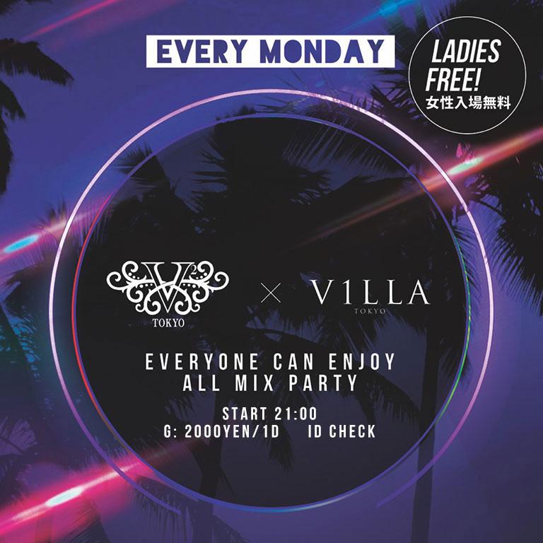 V2TOKYO X VILLA Monday