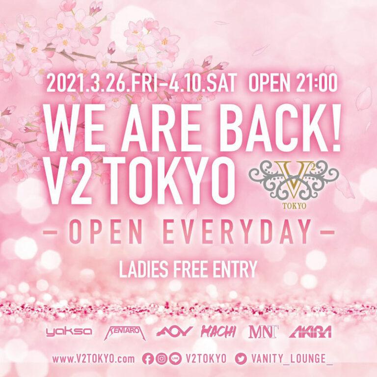 We are back V2 TOKYO